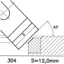 Formmesser 304 AX, 45°, Sitzbreite 12,0 mm, Sondermesser